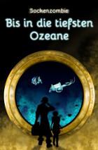 sockenzombie - bis in die tiefsten oceane - deepest oceans - cover